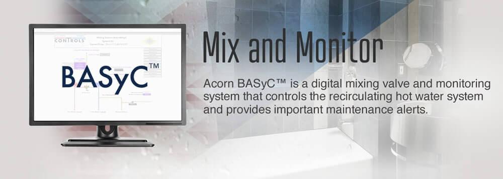 Acorn Controls® BASyC™ Digital Mixing Valve & Monitoring System