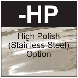 Option: High Polish Finish on Stainless Steel Fixture