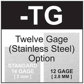 Option Twelve Gage Type 304 Stainless Steel