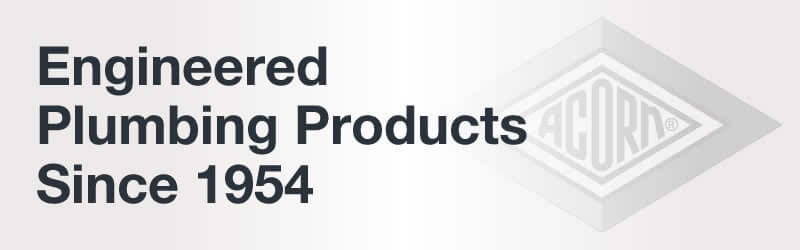 Engineered Plumbing Products Since 1954